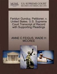 Feridun Gunduy, Petitioner, V. United States. U.S. Supreme Court Transcript of Record with Supporting Pleadings