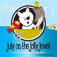 July on the Jolly Jewel: The Monthly Adventures of Mollison