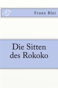Die Sitten Des Rokoko
