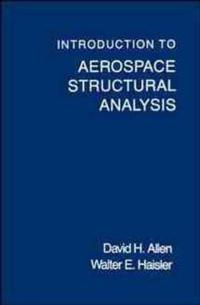 Introduction to Aerospace Structural Analysis