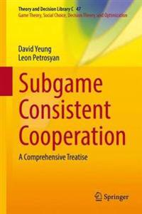 Subgame Consistent Cooperation