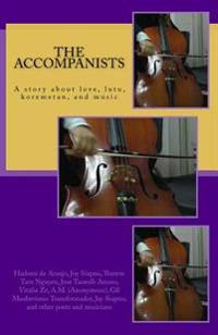 The Accompanists: A Story about Love (Hadomi) and Music in Timor Leste (East Timor)
