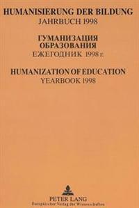 Humanisierung Der Bildung. Jahrbuch 1998: Гуманиза&#10 Образо&#107