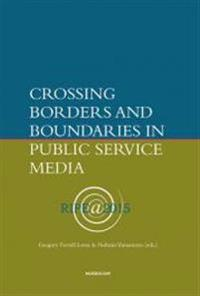 Crossing borders and boundaries in public service media
