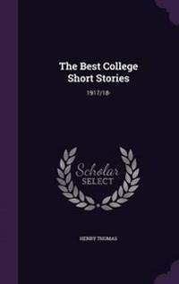 The Best College Short Stories