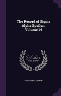 The Record of SIGMA Alpha Epsilon, Volume 14