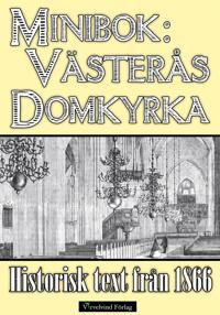 Skildring av Västerås domkyrka år 1866