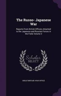 The Russo- Japanese War