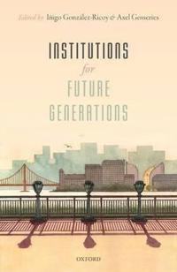 Institutions for Future Generations