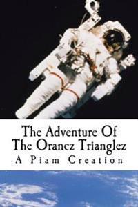 The Adventure of the Orancz Trianglez: Red Kikii & Te10
