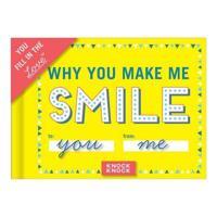 Why You Make Me Smile Journal