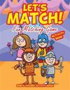 Let's Match! Fun Matching Game Activity Book