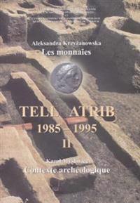 Tell Atrib II, Les Monnaies, Contexte Archeologique, Tell Atrib 1985-1995