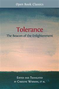 Tolerance: The Beacon of the Enlightenment