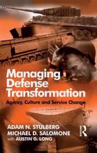 Managing Defense Transformation