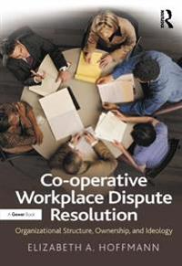 Co-operative Workplace Dispute Resolution