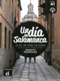 Un día en Salamanca. Buch + Audio online