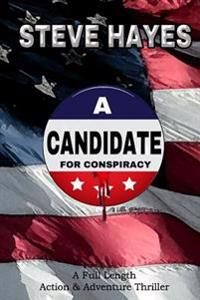A Candidate for Conspiracy