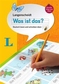 Langenscheidt Was Ist Das? - Write and Read Your First German Words (German Edition): Deutsch Lesen Und Schreiben Uben