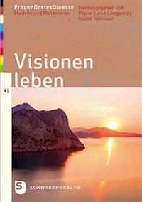 Visionen leben