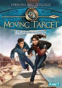 Moving Target 1. Die Spur der Gejagten
