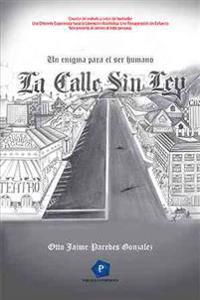 La Calle Sin Ley