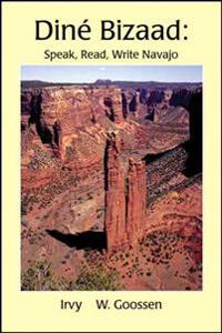 Dine Bizaad: Speak, Read, Write Navajo