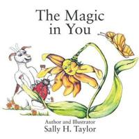 The Magic in You!