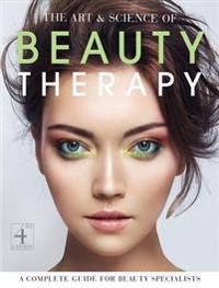 The Art and Science of Beauty Therapy -  - böcker (9781903348383)     Bokhandel