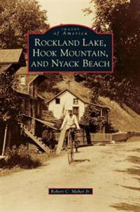 Rockland Lake, Hook Mountain, and Nyack Beach