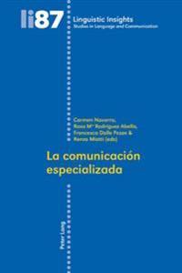 La Comunicación Especializada