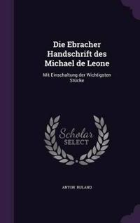 Die Ebracher Handschrift Des Michael de Leone