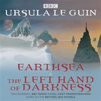 Earthsea & the Left Hand of Darkness: Two BBC Radio 4 Full-Cast Dramatisations