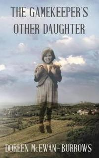 The Gamekeepers Other Daughter