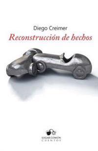 Reconstruccion de Hechos