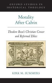 Morality After Calvin