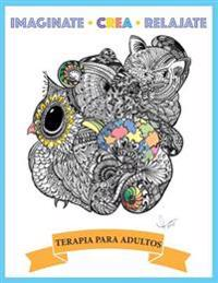 Imaginate Crea Relajate: Terapia Para Adultos
