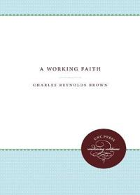 A Working Faith