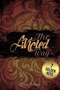 The Avicted Way: 7 Golden Keys