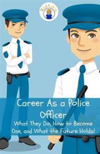Career as a Police Officer