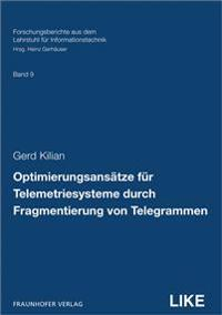 Optimierungsansätze für Telemetriesysteme durch Fragmentierung von Telegrammen
