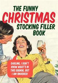 The Funny Christmas Stocking Filler Book