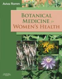 Botanical Medicine for Women's Health E-Book