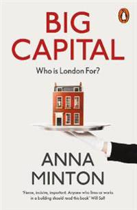 Big capital - who is london for?
