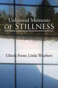 Unlimited Moments of Stillness