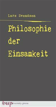 Philosophie der Einsamkeit