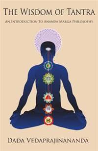 The Wisdom of Tantra