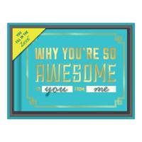 Knock Knock Why You`re So Awesome Fill in the Love Giftbox