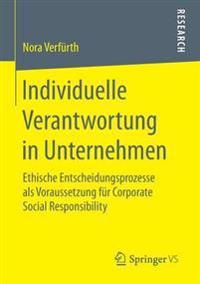Individuelle Verantwortung in Unternehmen