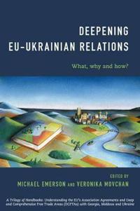 Deepening EU-Ukrainian Relations